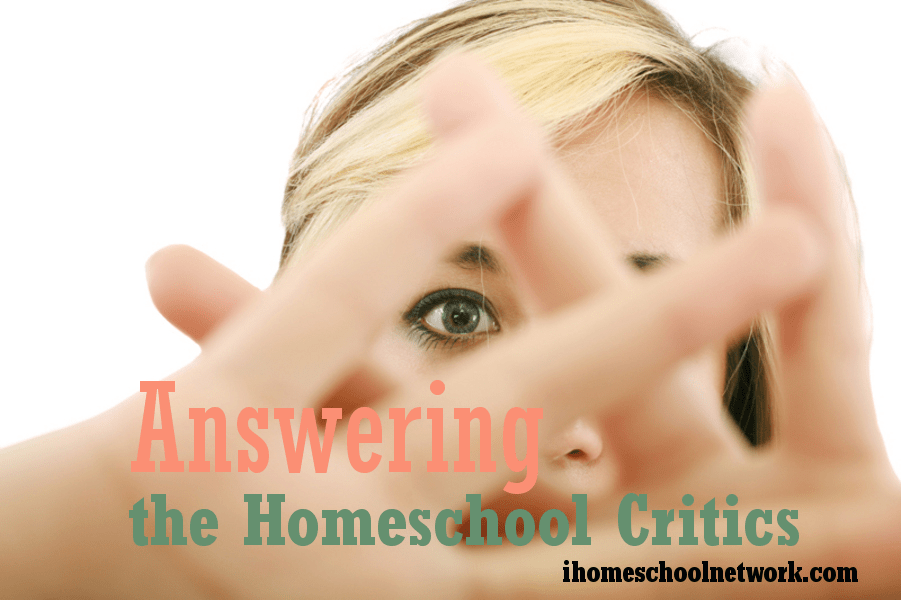 Answering the Critics of Homeschooling; a link-up by @ihomeschoolnet