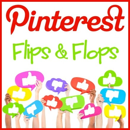 Pinterest Flips and Flop