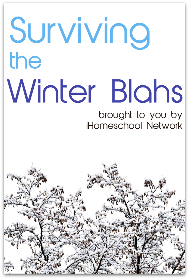 Surviving the Winter Blahs of Homeschool | @iHomeschoolNet | #ihsnet