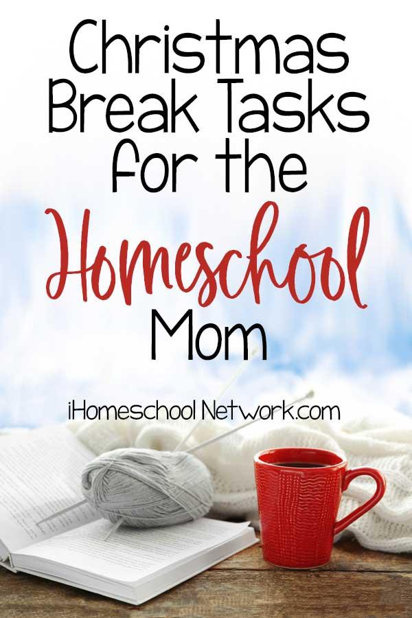 Christmas Break Tasks for the Homeschool Mom