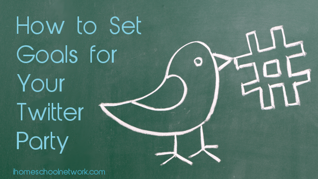 How to Set Goals for Your Twitter Party