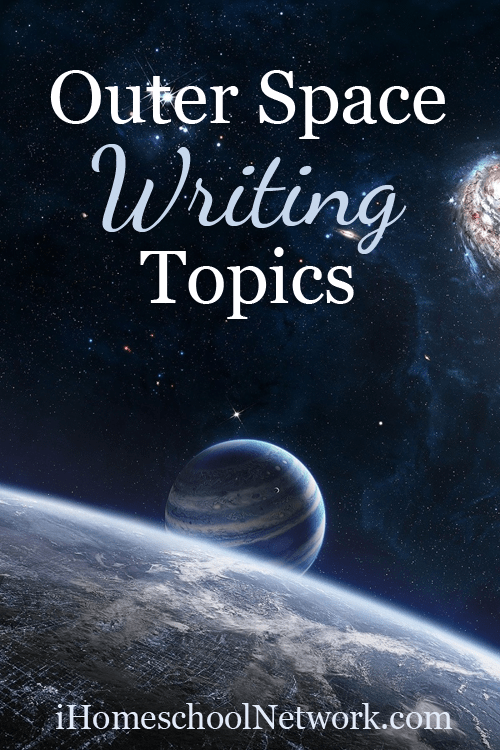 Outer Space Writing Topics for Homeschooling