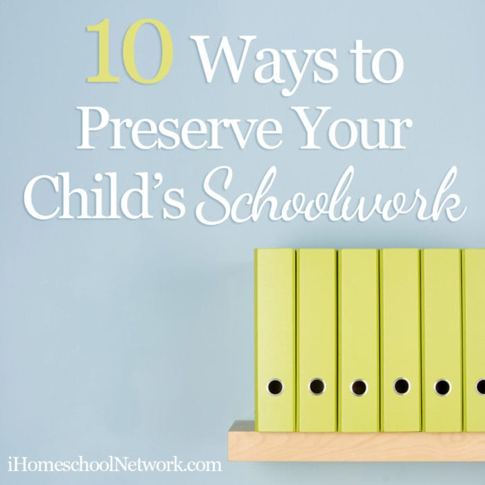10 Ways to Preserve Your Child's Schoolwork