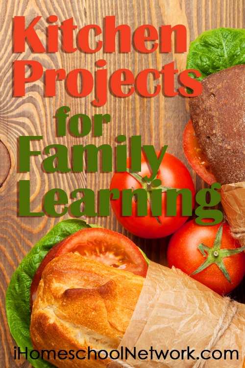 10 Kitchen Projects for Family Learning