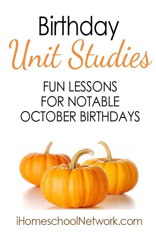 Famous Birthdays in October   Free Unit Studies   @iHomeschoolNet   #ihsnet