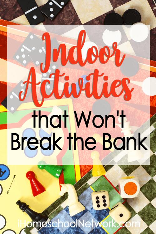 Indoor Activities that Won't Break the Bank