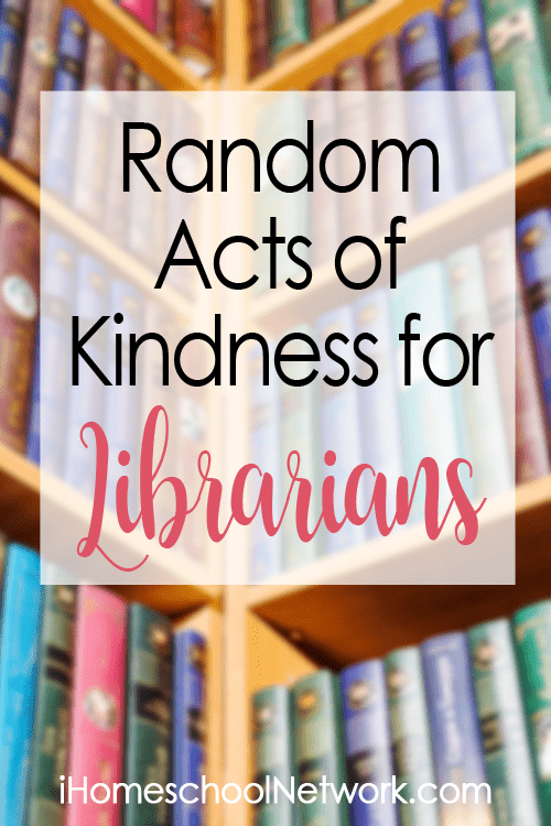 Random Acts of Kindness for Librarians