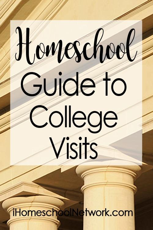 Homeschooler's Guide to College Visits | #ihsnet