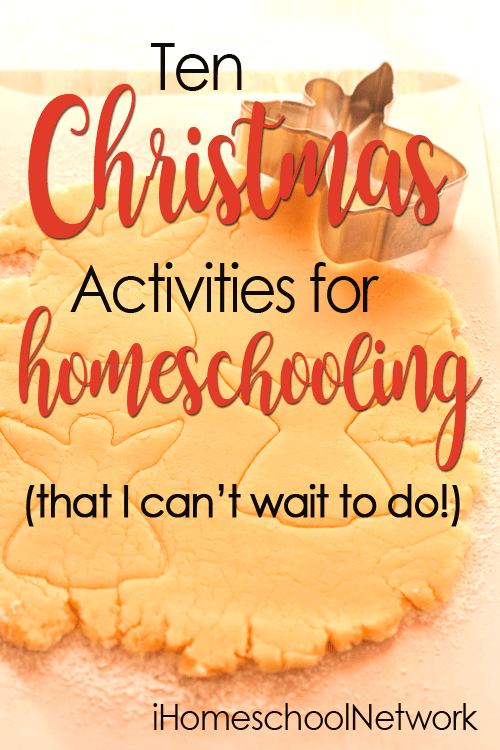 10 Christmas Activities for Homeschooling