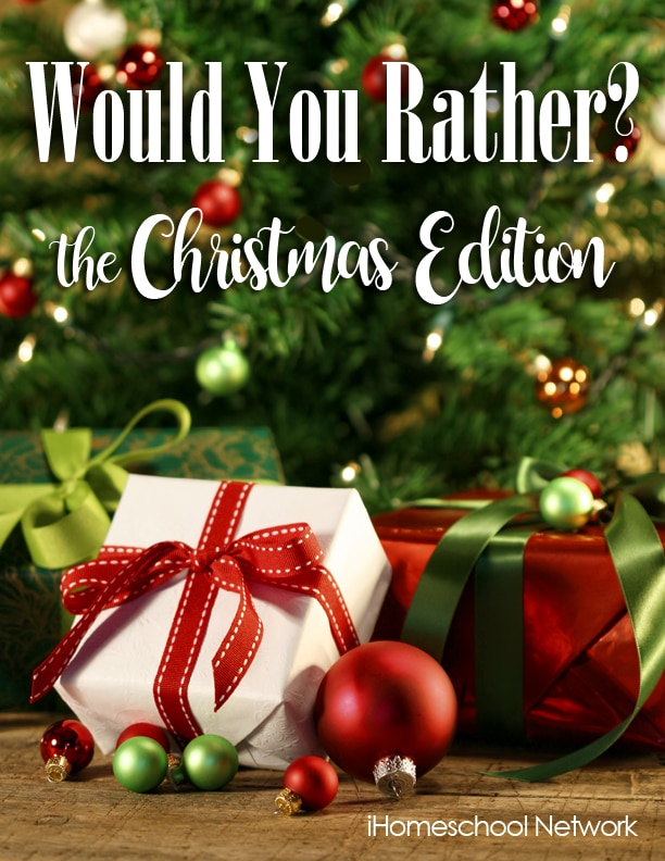 Would You Rather? The Christmas Edition