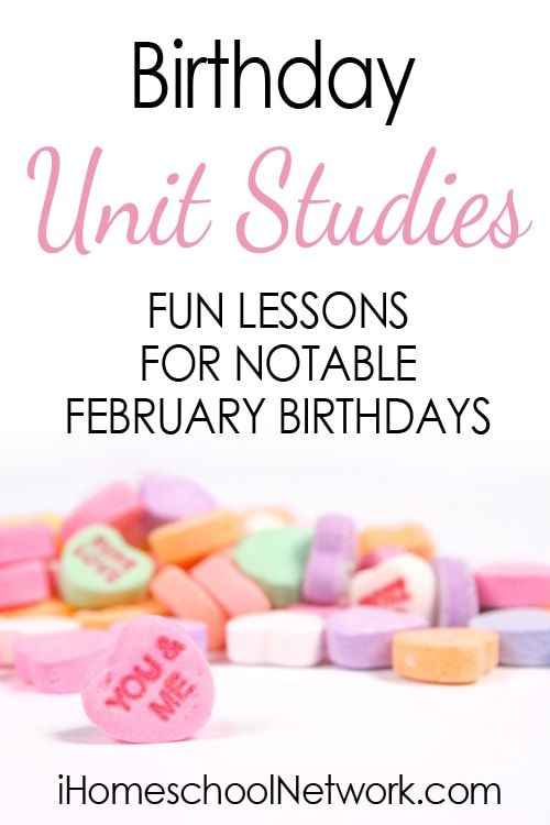 Free Homeschool Unit Studies for Notable People Born in February
