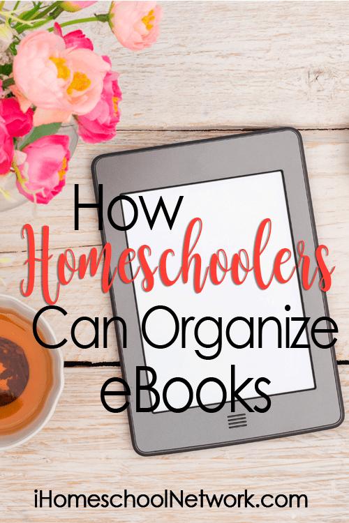 How Homeschoolers Can Organize eBooks