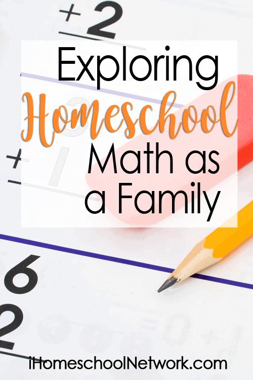 Exploring Homeschool Math as a Family
