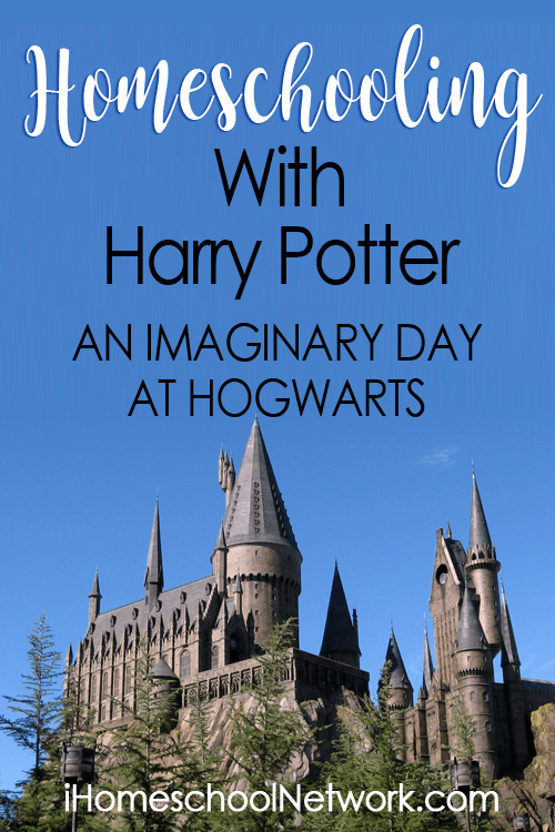 Homeschooling With Harry Potter: an Imaginary Day at Hogwarts