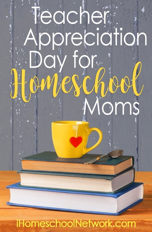 What Does The Homeschool Mom Want For Teacher Appreciation Day?