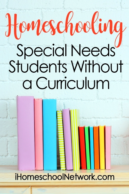 Homeschooling Special Needs Students Without a Curriculum
