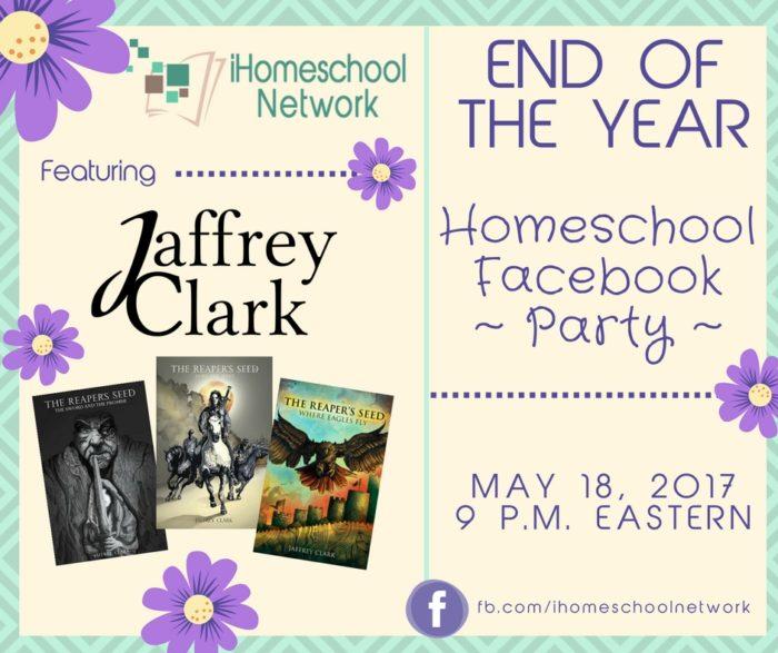 End of the Year Homeschool Facebook Party featuring @JaffreyClark   iHomeschool Network #ihsnet