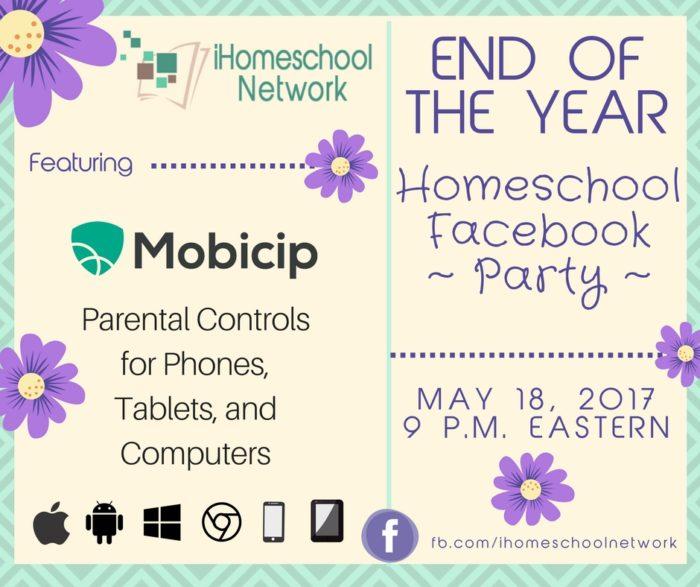 End of the Year Homeschool Facebook Party featuring @Mobicip   iHomeschool Network #ihsnet