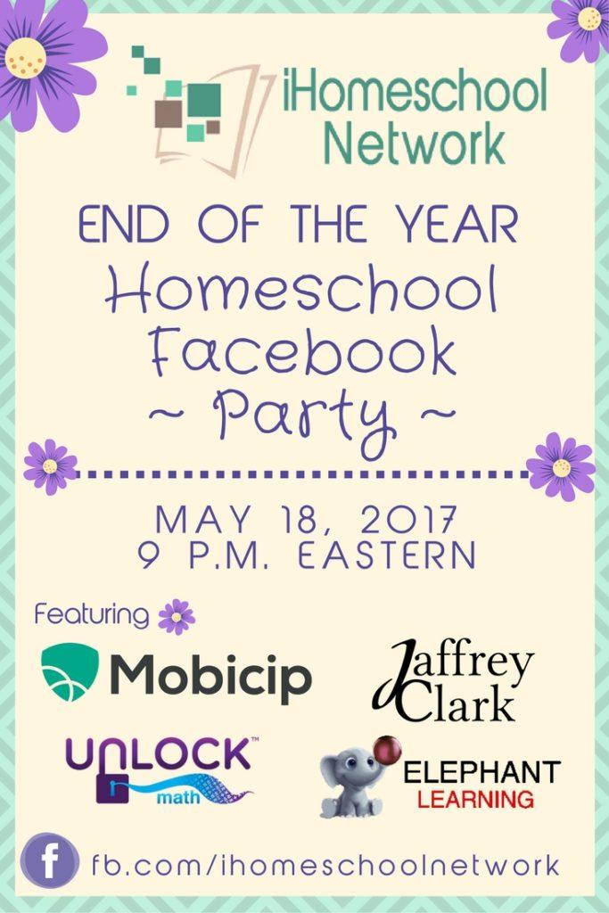 End of the Year Homeschool Facebook Party   iHomeschool Network #ihsnet