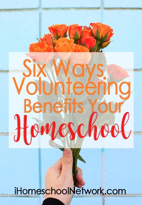 Six Ways Volunteering Benefits Your Homeschool