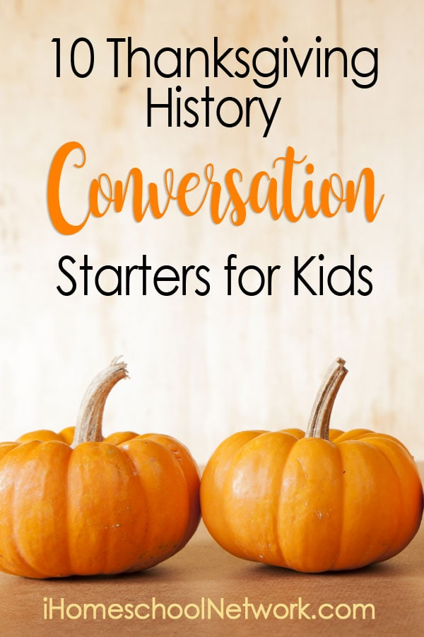 10 Thanksgiving History Conversation-Starters for Kids
