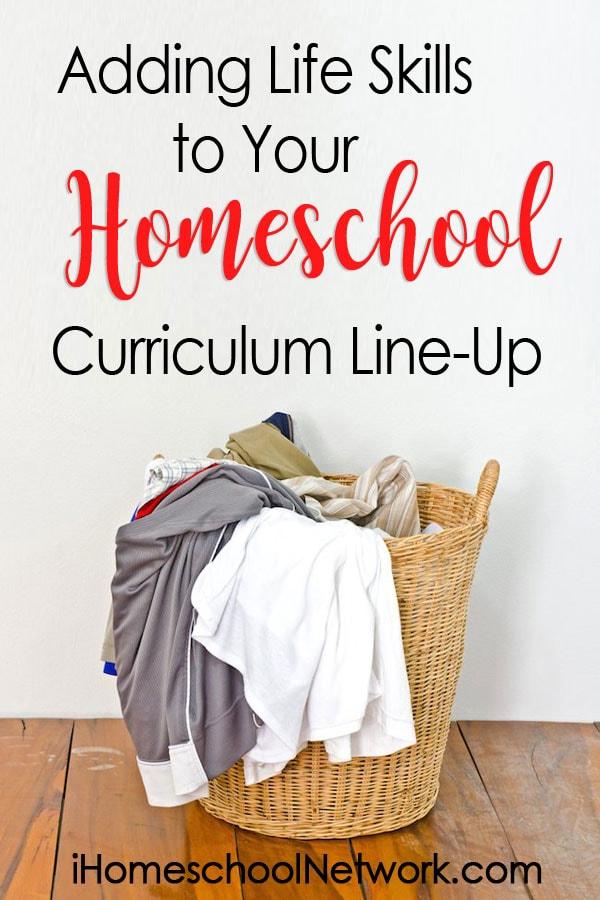 Adding Life Skills to Your Homeschool Curriculum Line-Up