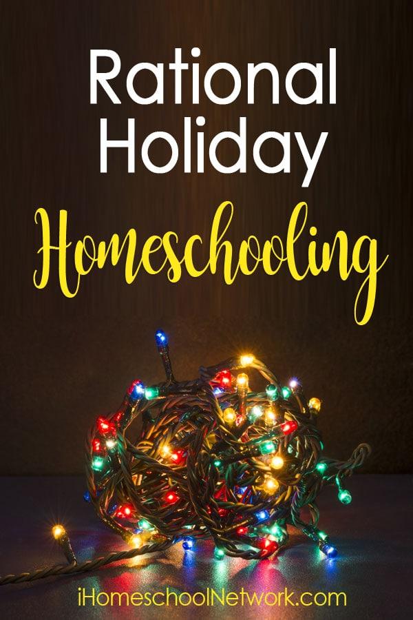 Rational Holiday Homeschooling