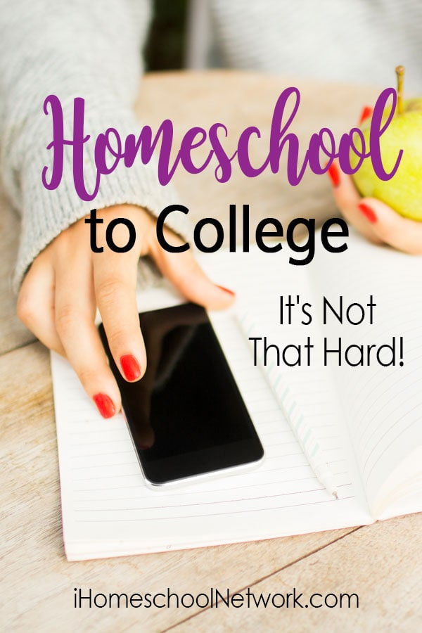 Homeschool to College - It's Not That Hard!