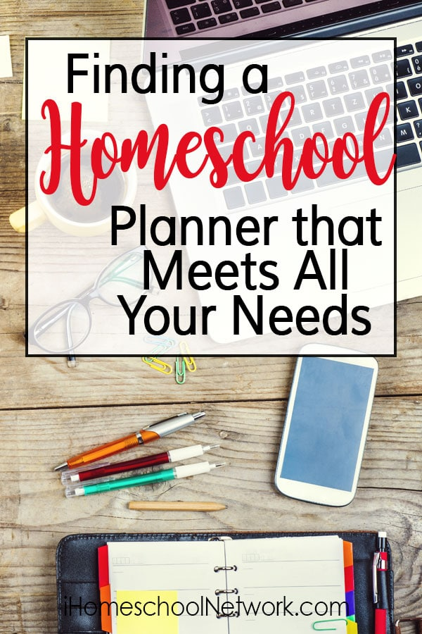 Finding a Homeschool Planner that Meets All Your Needs