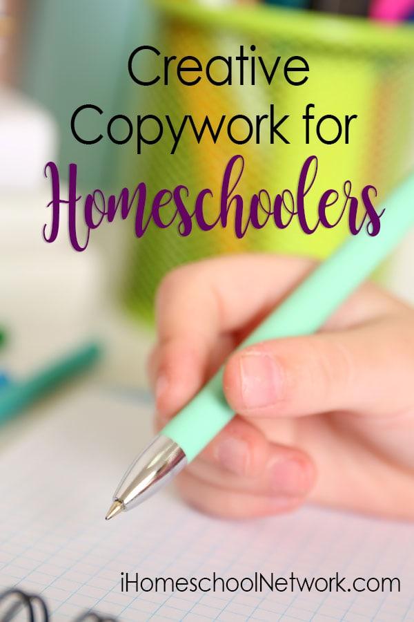 Creative Copywork for Homeschoolers