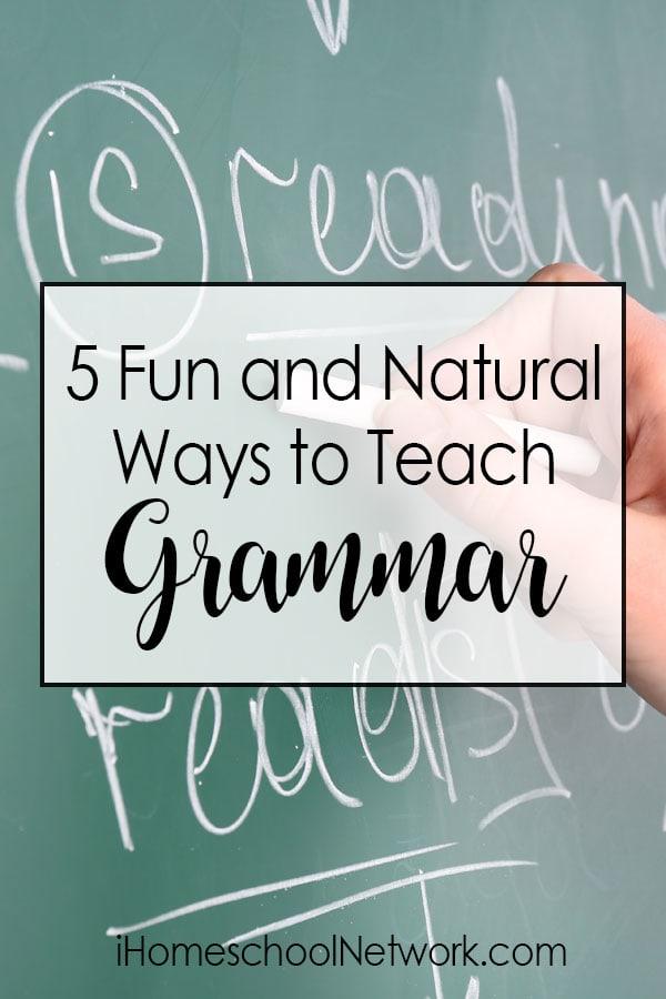 5 Fun and Natural Ways to Teach Grammar