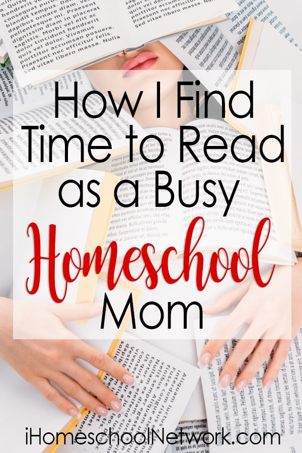 How I Find Time to Read as a Busy Homeschool Mom