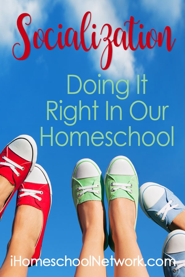 Socialization - Doing It Right In Our Homeschool