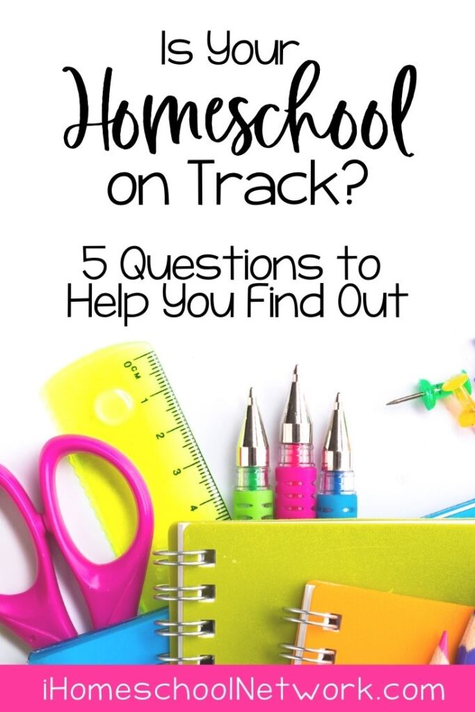 Is Your Homeschool on Track