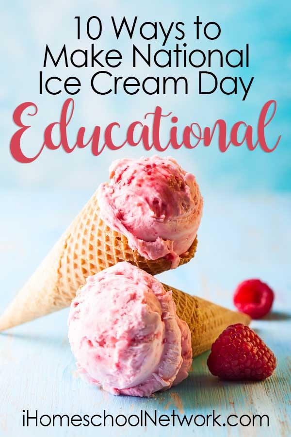 10 Ways to Make National Ice Cream Day Educational