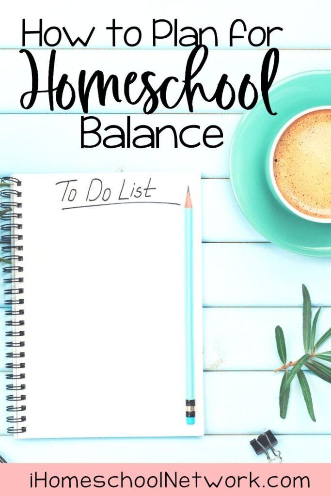 How to Plan for Homeschool Balance
