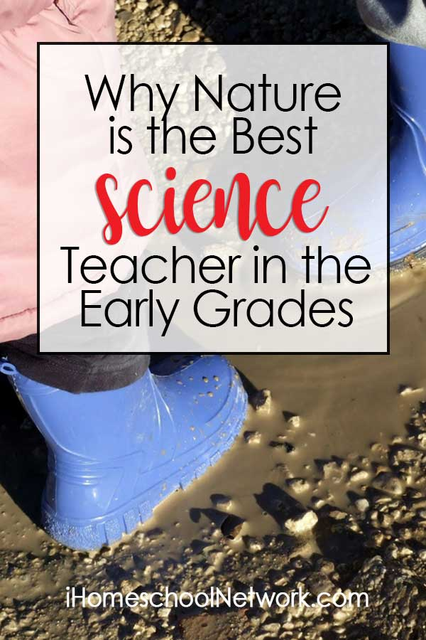 Why Nature is the Best Science Teacher in the Early Grades