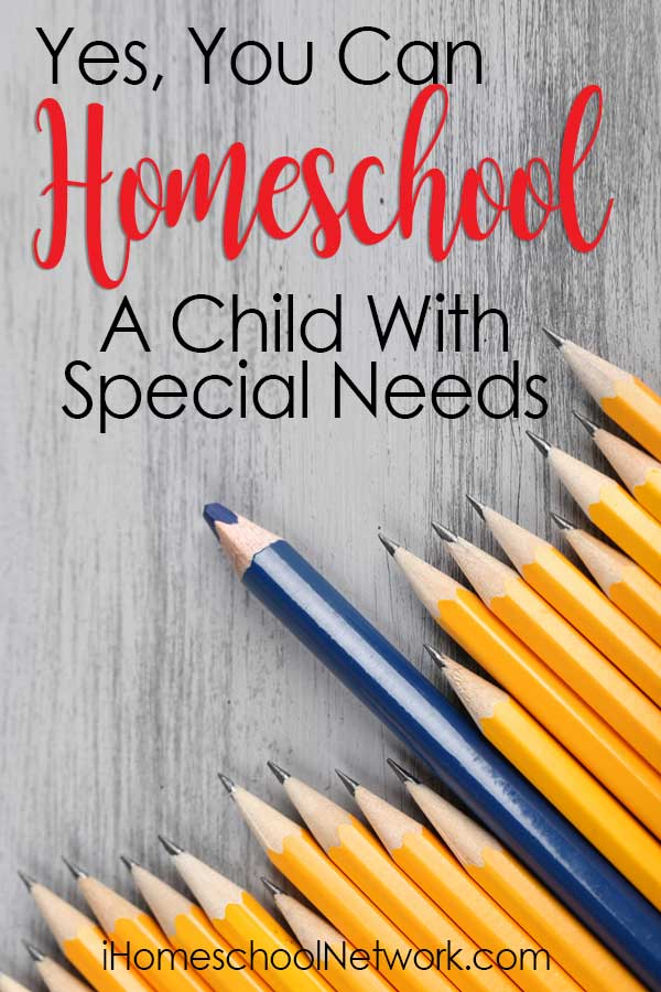 Yes, You Can Homeschool A Child With Special Needs