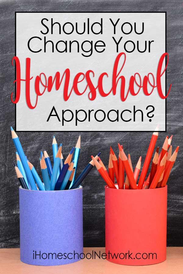 Should You Change Your Homeschooling Approach?