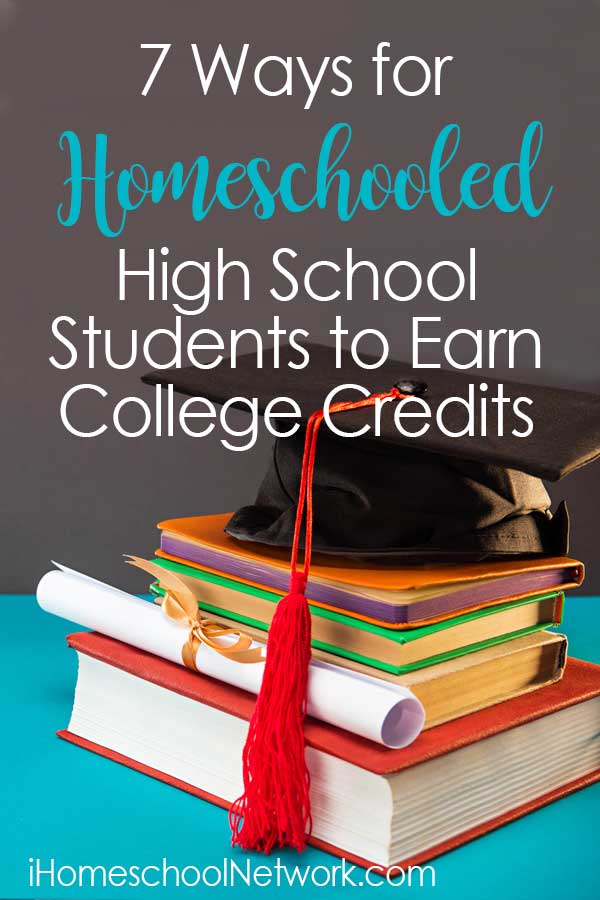 7 Ways for Homeschooled High School Students to Earn College Credits