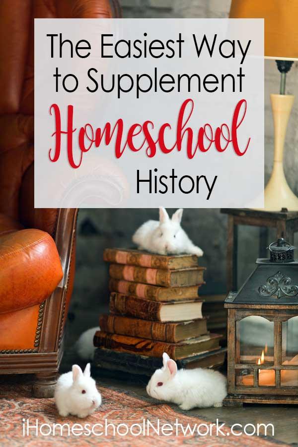 The Easiest Way to Supplement Homeschool History