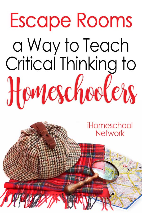 Escape Rooms: a Way to Teach Critical Thinking to Homeschoolers