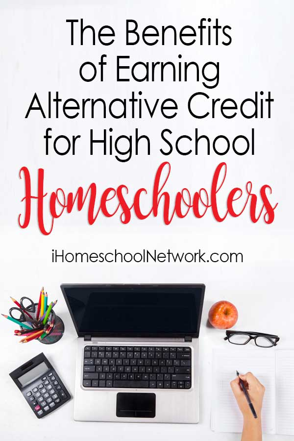 The Benefits of Earning Alternative Credits for High School Homeschoolers