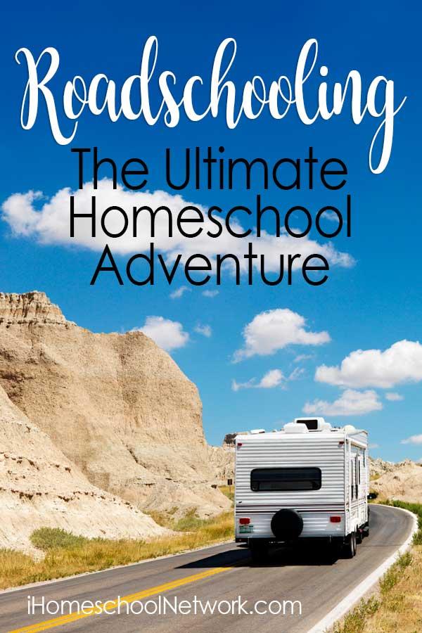 Roadschooling - The Ultimate Homeschool Adventure