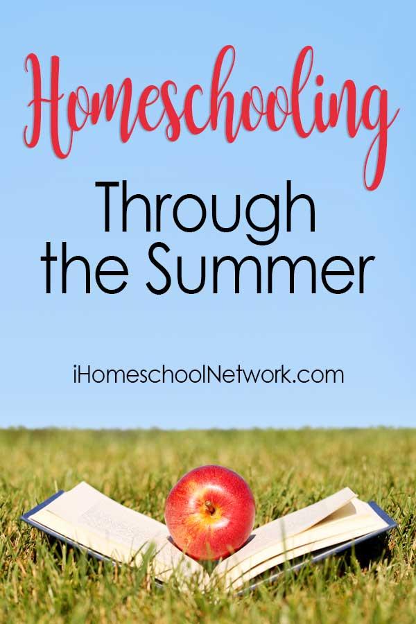 Homeschooling Through the Summer