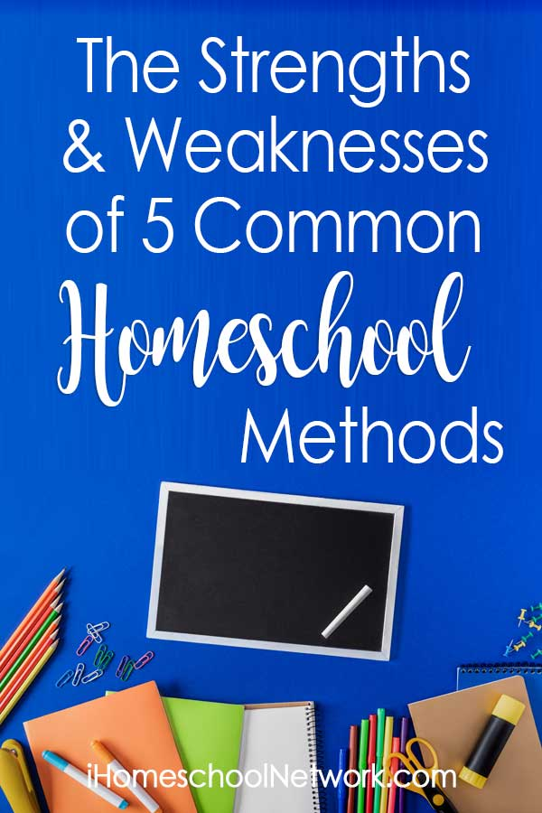 The Strengths and Weaknesses of 5 Common Homeschool Methods