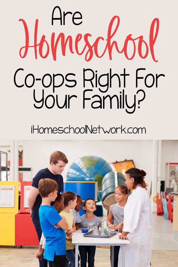 Are Homeschool Co-ops Right For Your Family?