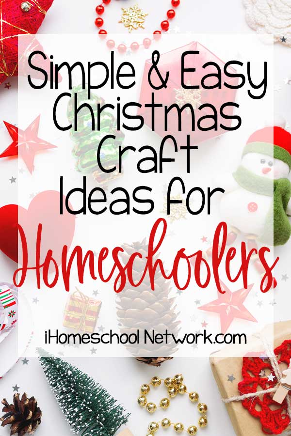 Simple and Easy Christmas Craft Ideas for Homeschoolers