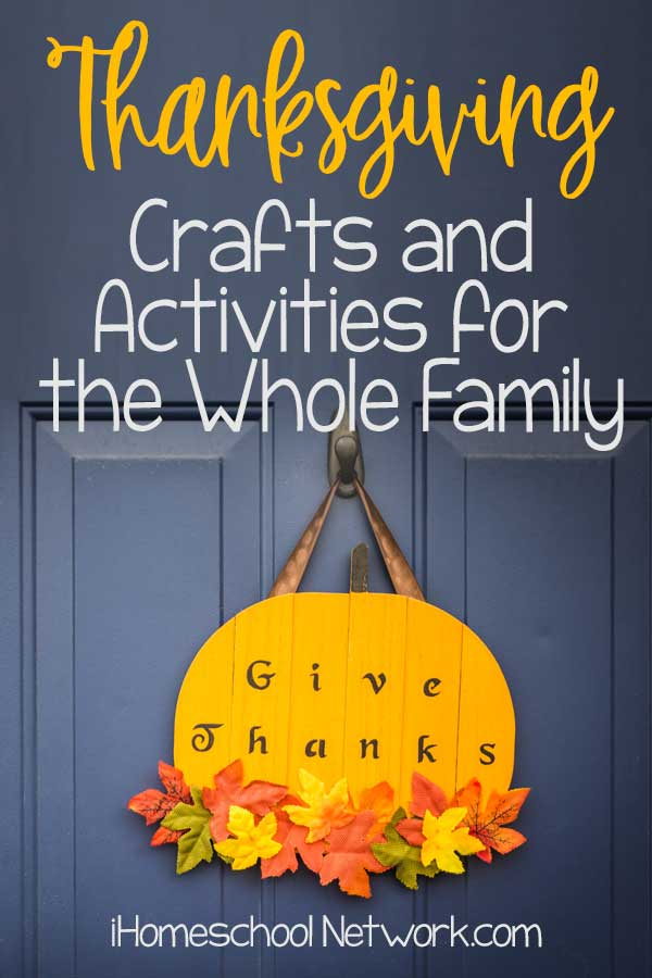 Thanksgiving Crafts and Activities for the Whole Family