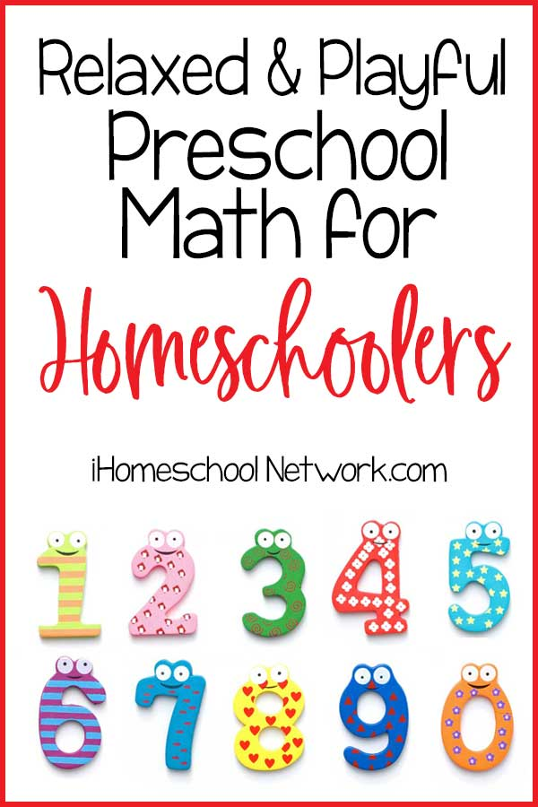 Relaxed and Playful Preschool Math for Homeschoolers